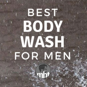 13 Best Body Washes For Men 2019