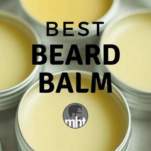 7 Best Beard Balms For Good Hold Scent And Growth 2019