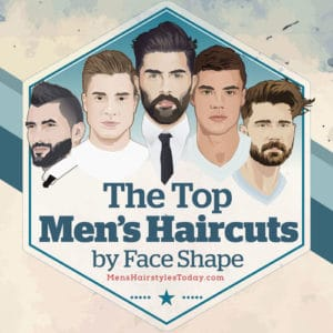 Best Men's Haircuts For Your Face Shape 2018