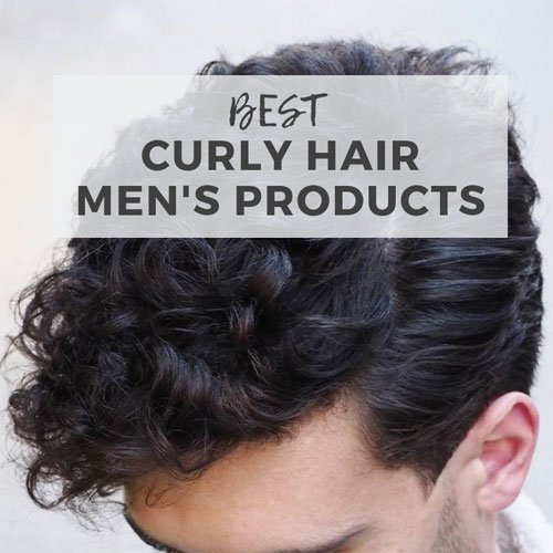 15 Best Hair Products For Curly Hair Men 2019 Guide