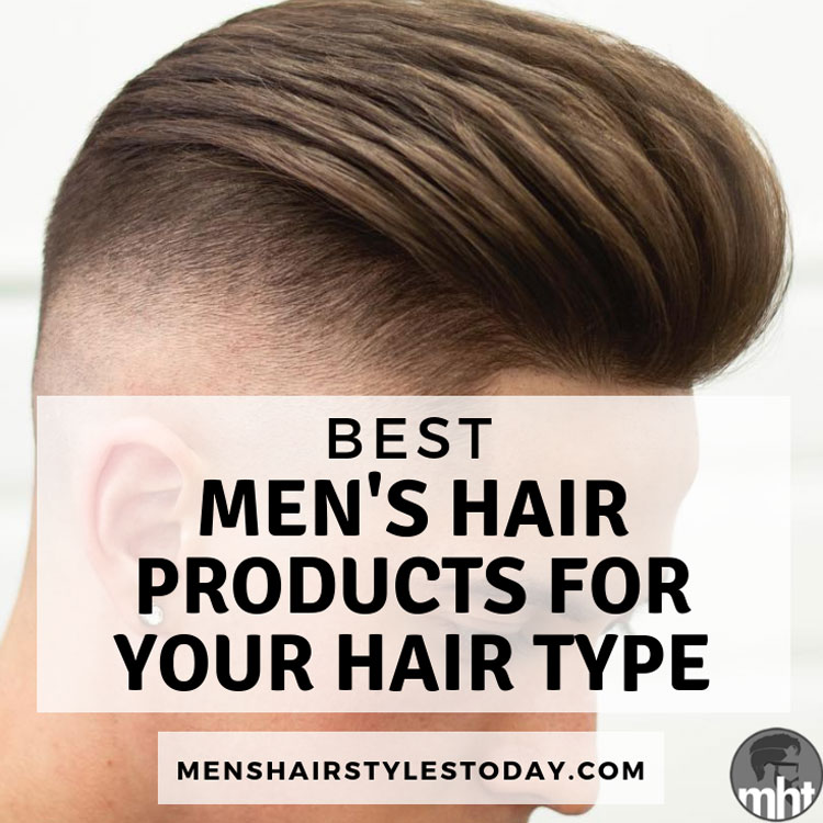 Men's Hair Products By Hair Type