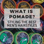Hair Styling Pomades For Men